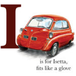 I is for Isetta