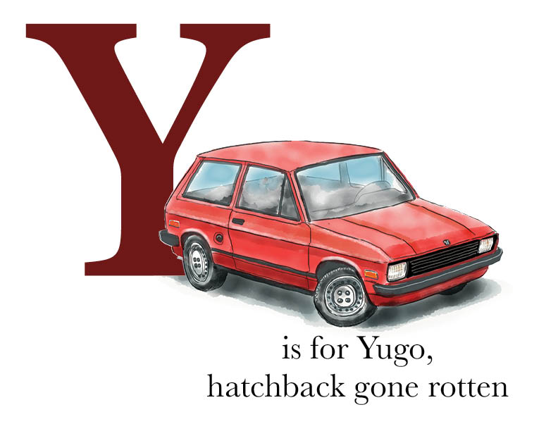 Y is for Yugo